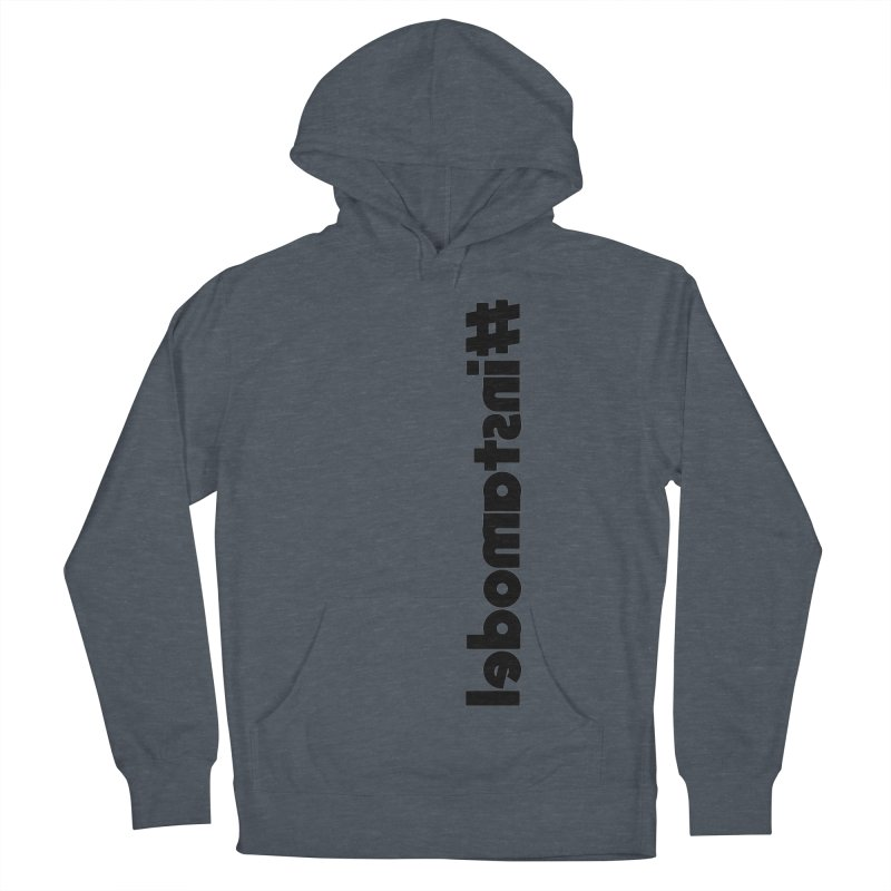 Hashtag Instamodel Women's French Terry Pullover Hoody by denisegraphiste's Artist Shop