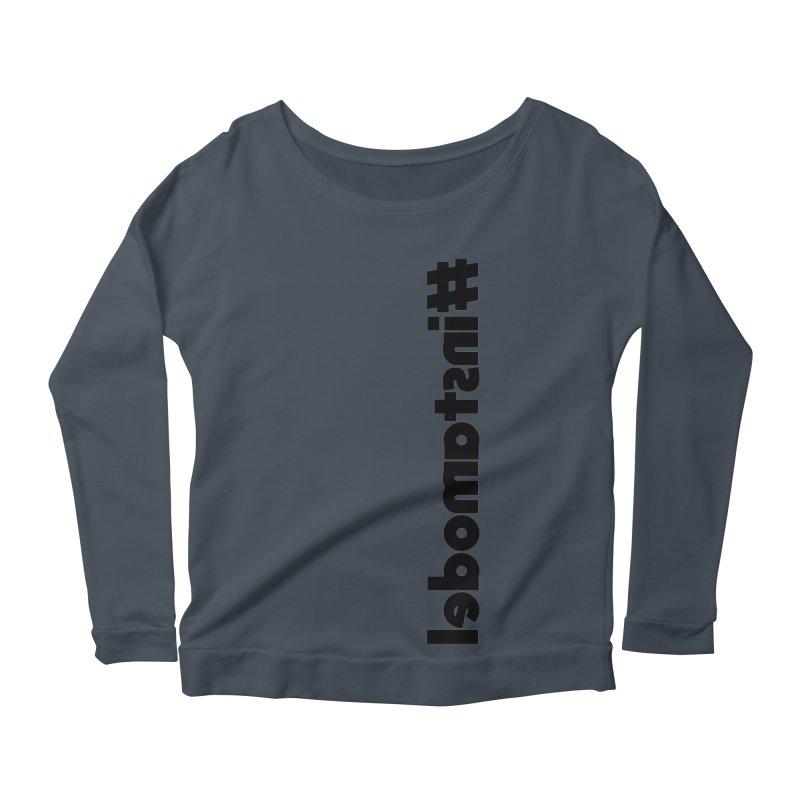 Hashtag Instamodel Women's Scoop Neck Longsleeve T-Shirt by denisegraphiste's Artist Shop
