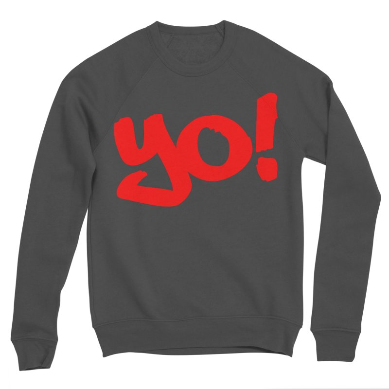 Yo! Philly Greeting Men's Sponge Fleece Sweatshirt by denisegraphiste's Artist Shop