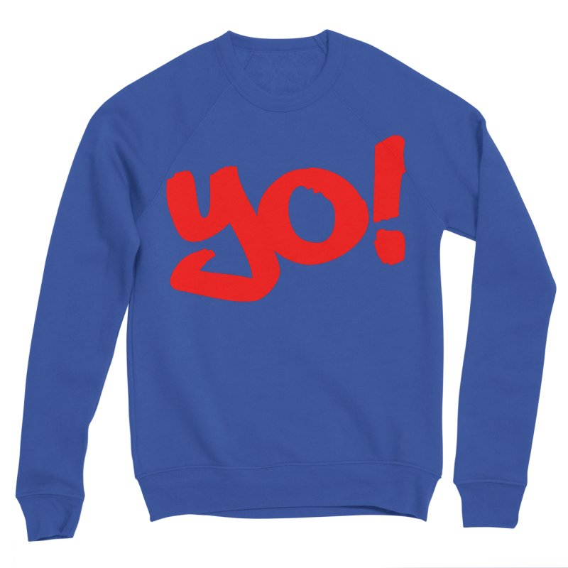 Yo! Philly Greeting Men's Sponge Fleece Sweatshirt by denisegraphiste's Artist Shop
