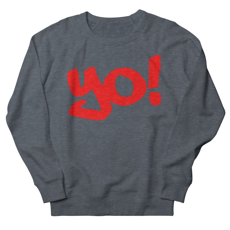Yo! Philly Greeting Men's French Terry Sweatshirt by denisegraphiste's Artist Shop