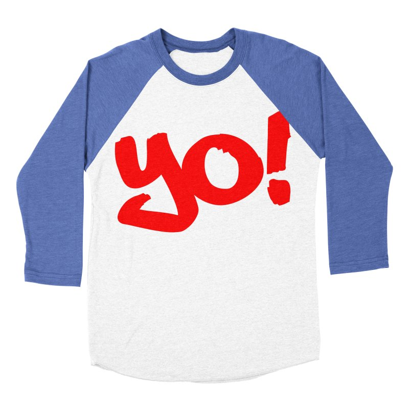 Yo! Philly Greeting Women's Baseball Triblend Longsleeve T-Shirt by denisegraphiste's Artist Shop