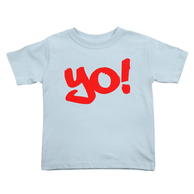 Yo! Philly Greeting Kids Toddler T-Shirt by denisegraphiste's Artist Shop