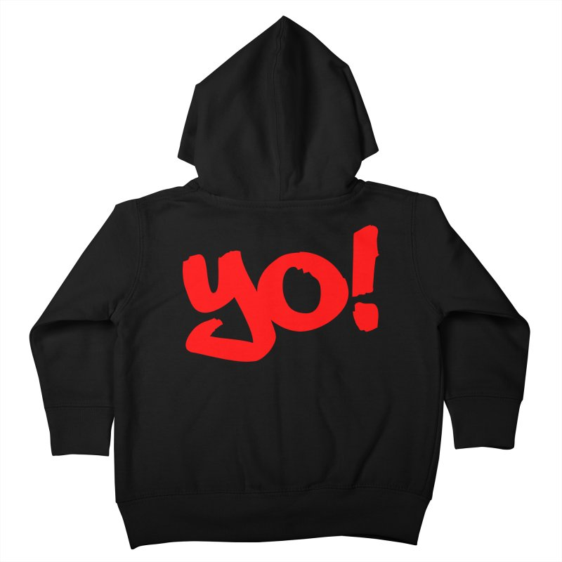 Yo! Philly Greeting Kids Toddler Zip-Up Hoody by denisegraphiste's Artist Shop