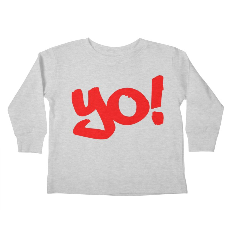 Yo! Philly Greeting Kids Toddler Longsleeve T-Shirt by denisegraphiste's Artist Shop