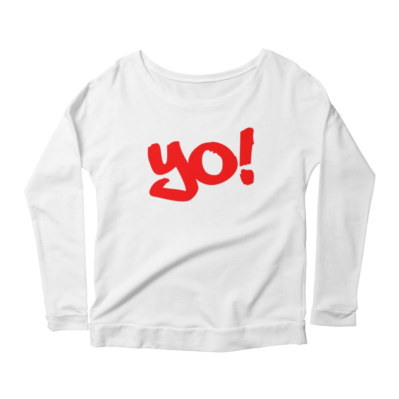 Yo! Philly Greeting Women's Scoop Neck Longsleeve T-Shirt by denisegraphiste's Artist Shop