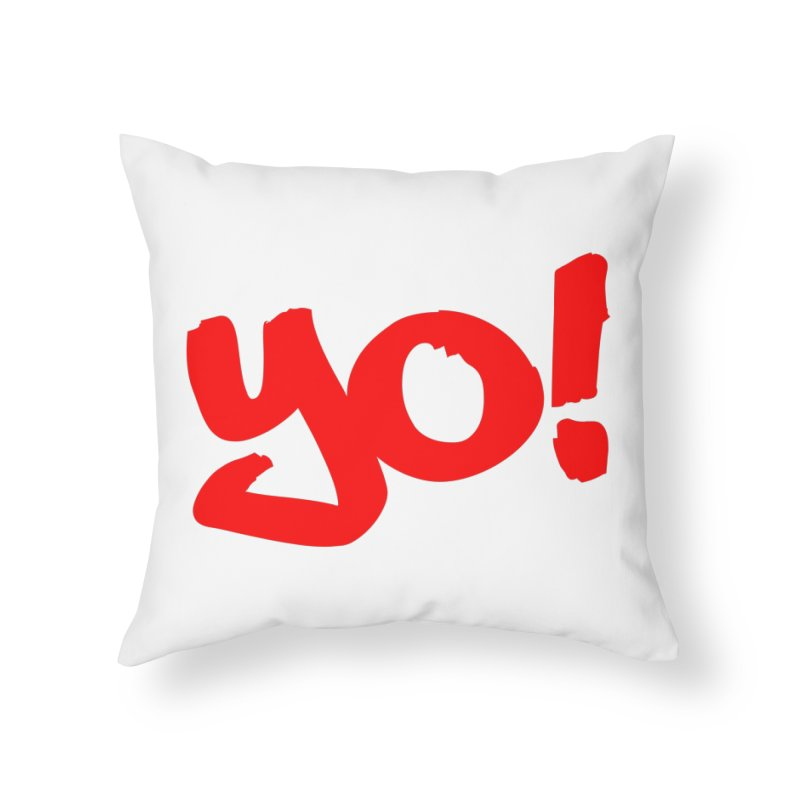 Yo! Philly Greeting Home Throw Pillow by denisegraphiste's Artist Shop