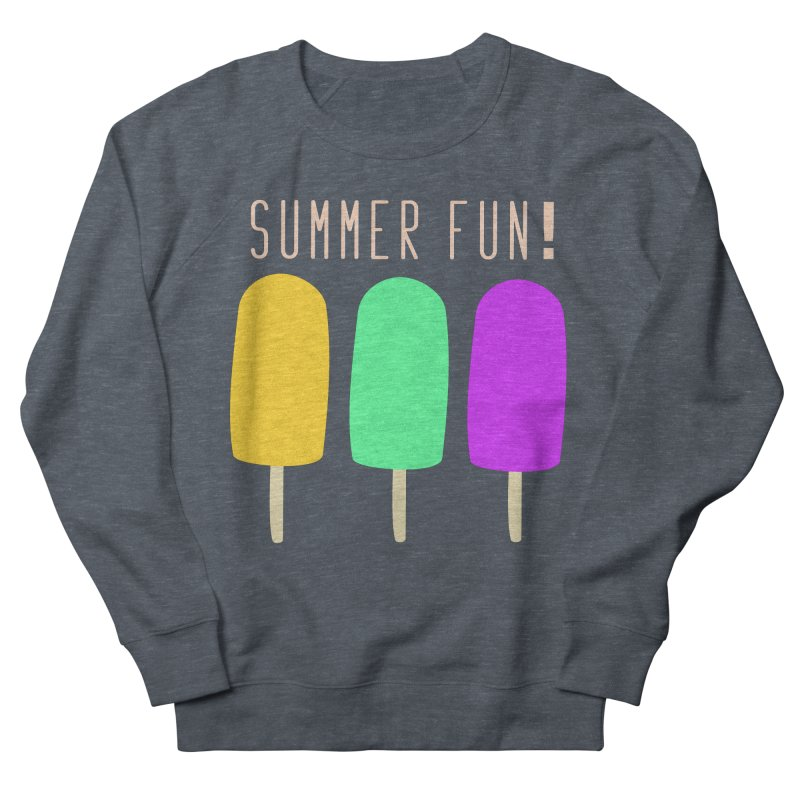 Summer Fun Popsicles Women's French Terry Sweatshirt by denisegraphiste's Artist Shop