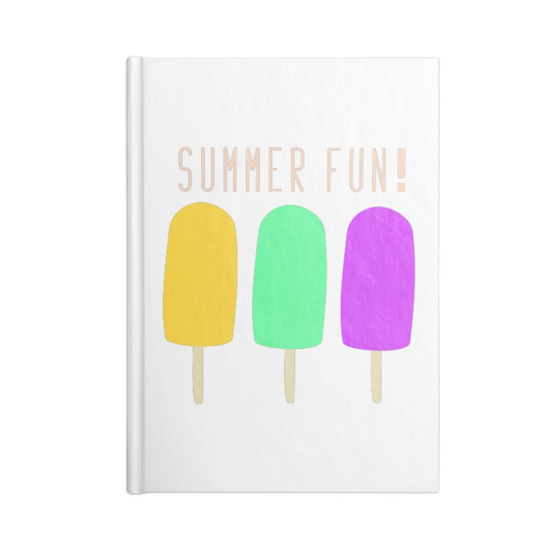 Summer Fun Popsicles Accessories Lined Journal Notebook by denisegraphiste's Artist Shop