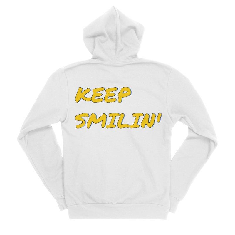 Keep Smilin' Men's Sponge Fleece Zip-Up Hoody by denisegraphiste's Artist Shop