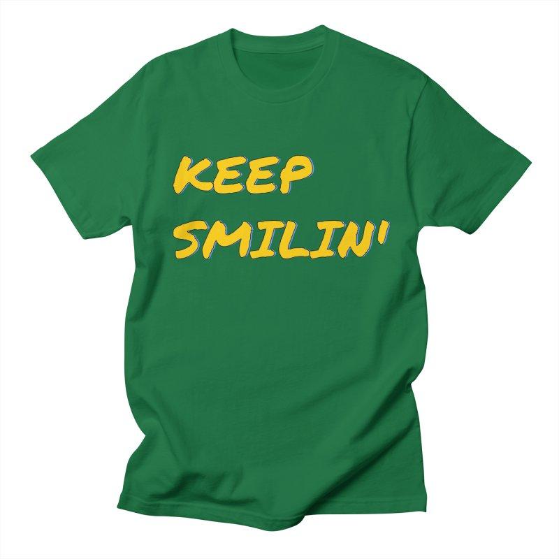 Keep Smilin' Men's T-Shirt by denisegraphiste's Artist Shop
