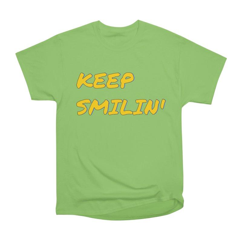 Keep Smilin' Women's Heavyweight Unisex T-Shirt by denisegraphiste's Artist Shop