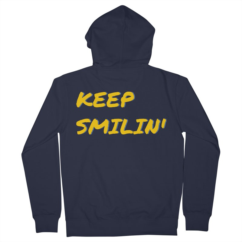 Keep Smilin' Men's French Terry Zip-Up Hoody by denisegraphiste's Artist Shop