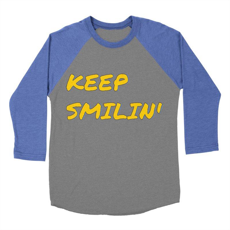 Keep Smilin' Men's Baseball Triblend Longsleeve T-Shirt by denisegraphiste's Artist Shop