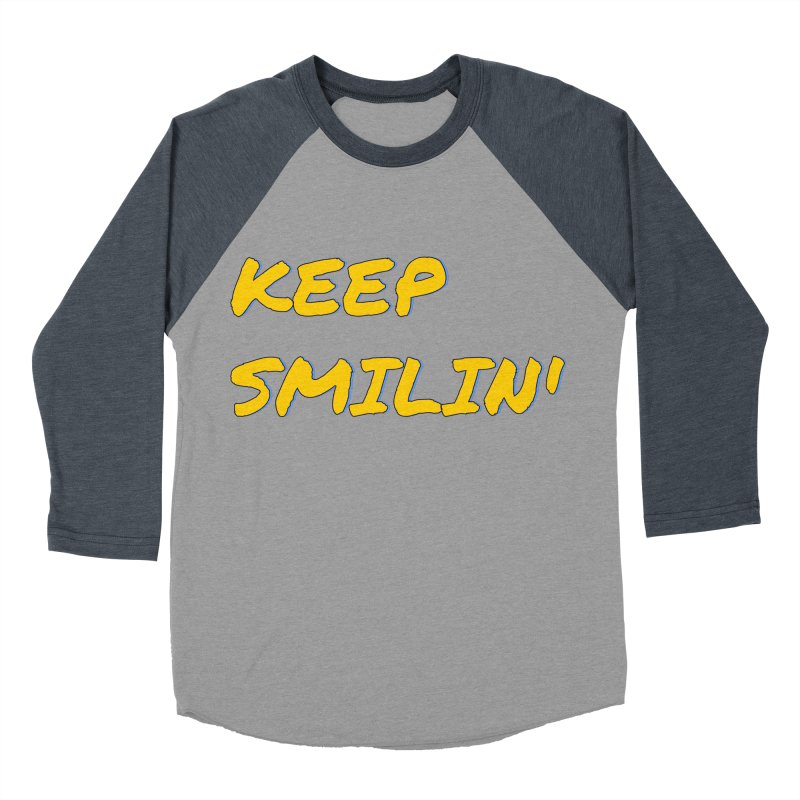 Keep Smilin' Men's Baseball Triblend Longsleeve T-Shirt by denisegraphiste's Artist Shop