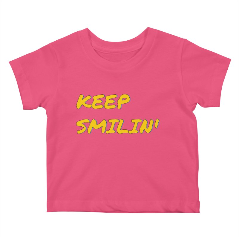 Keep Smilin' Kids Baby T-Shirt by denisegraphiste's Artist Shop