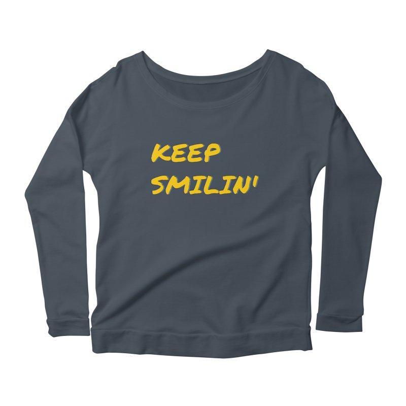 Keep Smilin' Women's Longsleeve T-Shirt by denisegraphiste's Artist Shop
