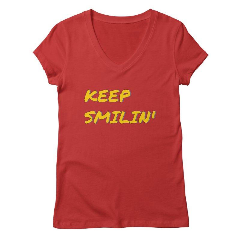 Keep Smilin' Women's Regular V-Neck by denisegraphiste's Artist Shop