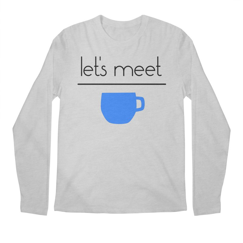 Let's Meet Over Coffee Men's Regular Longsleeve T-Shirt by denisegraphiste's Artist Shop