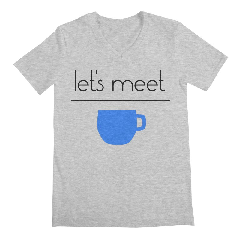 Let's Meet Over Coffee Men's Regular V-Neck by denisegraphiste's Artist Shop