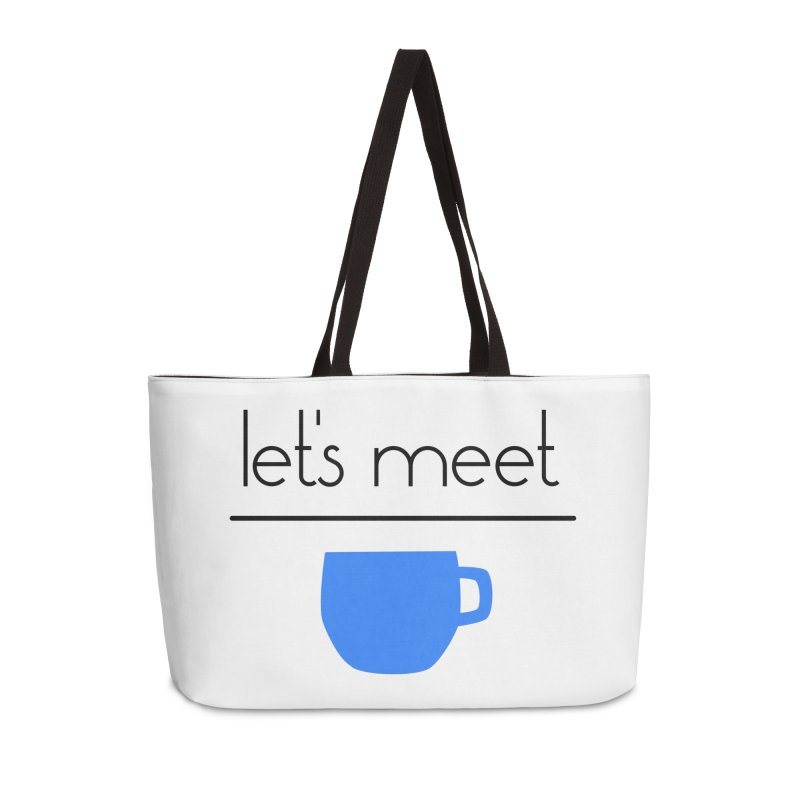 Let's Meet Over Coffee Accessories Weekender Bag Bag by denisegraphiste's Artist Shop