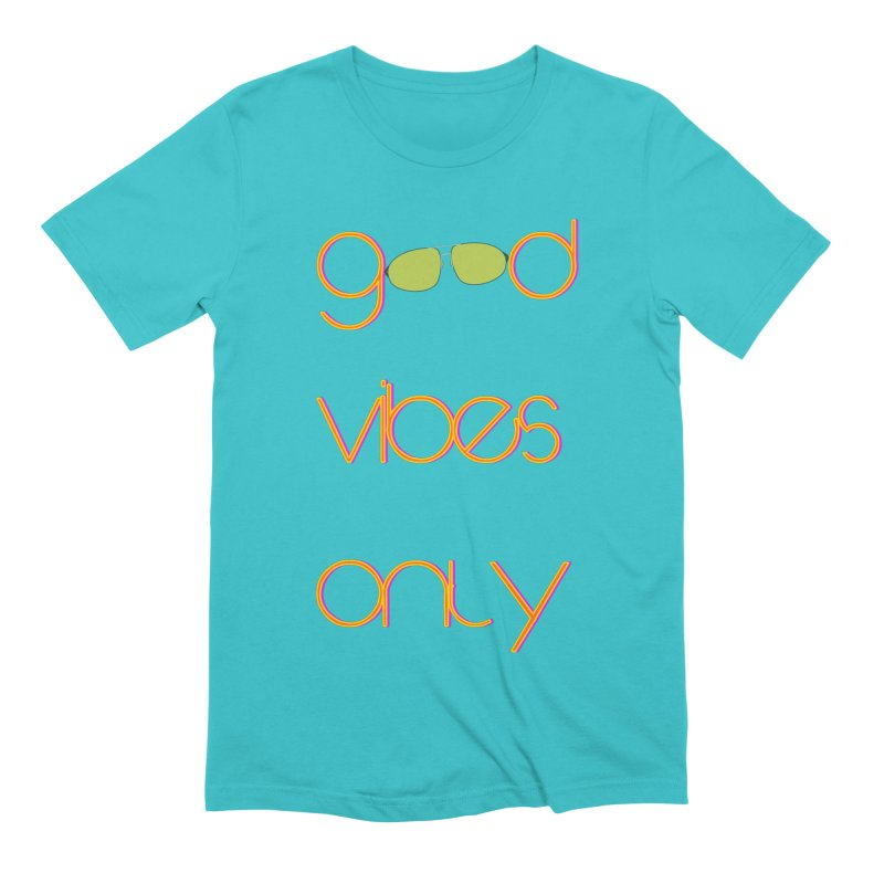 Good Vibes Only Men's Extra Soft T-Shirt by denisegraphiste's Artist Shop