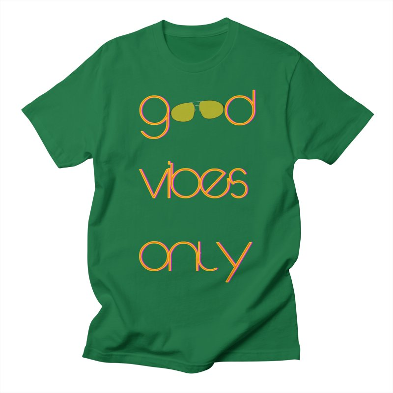 Good Vibes Only Women's T-Shirt by denisegraphiste's Artist Shop
