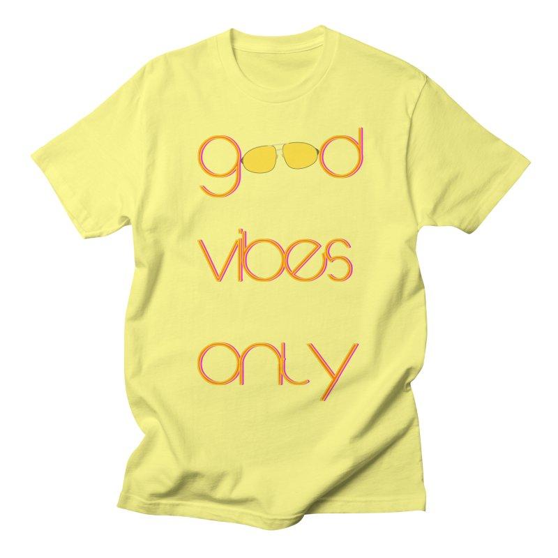 Good Vibes Only Men's Regular T-Shirt by denisegraphiste's Artist Shop