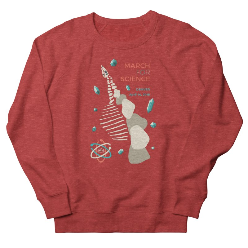 Denver March For Science Dinosaur Women's Sweatshirt by Denver March For Science's Artist Shop