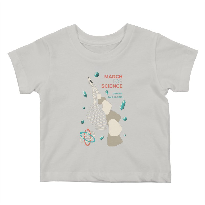 Denver March For Science Dinosaur Kids Baby T-Shirt by Denver March For Science's Artist Shop