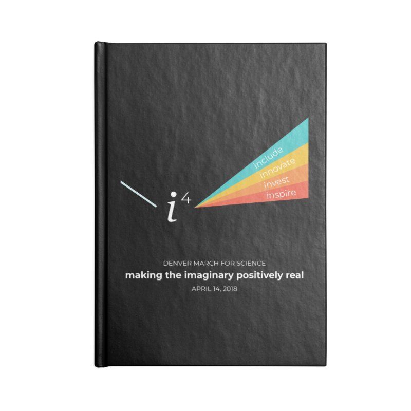 Denver March For Science i^4 Accessories Notebook by Denver March For Science's Artist Shop