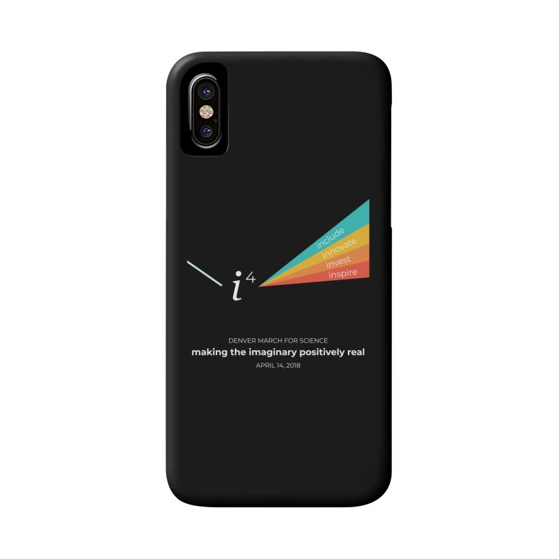 Denver March For Science i^4 Accessories Phone Case by Denver March For Science's Artist Shop