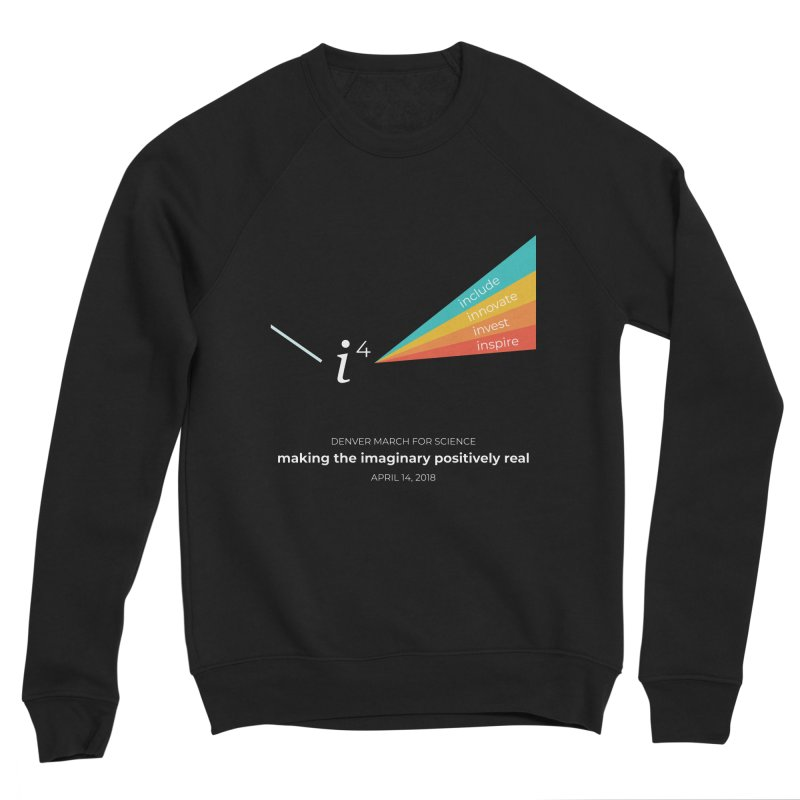 Denver March For Science i^4 Men's Sponge Fleece Sweatshirt by Denver March For Science's Artist Shop