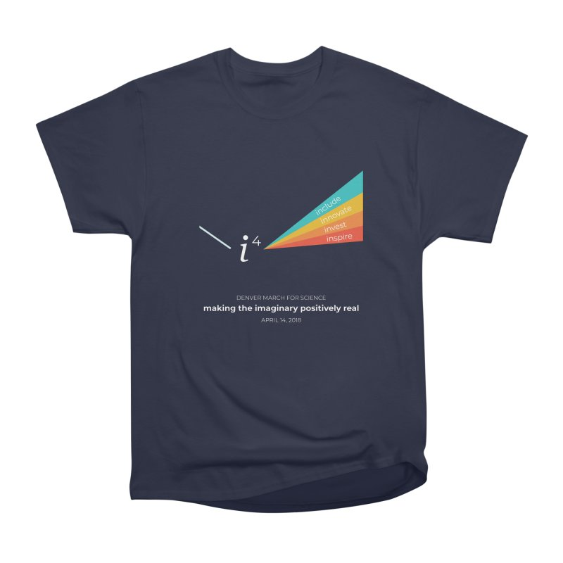 Denver March For Science i^4 Men's T-Shirt by Denver March For Science's Artist Shop