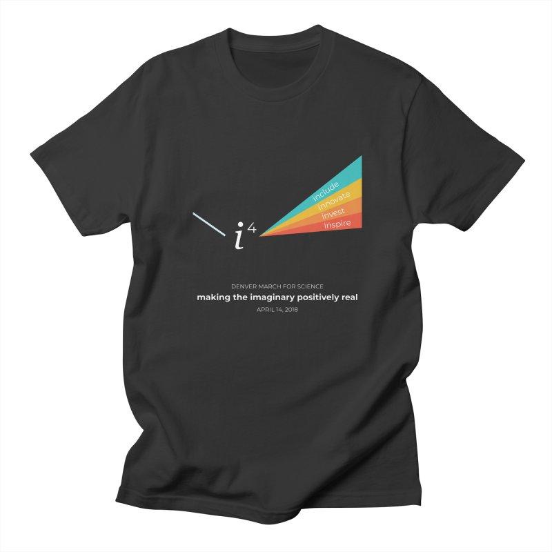 Denver March For Science i^4 Women's Regular Unisex T-Shirt by Denver March For Science's Artist Shop