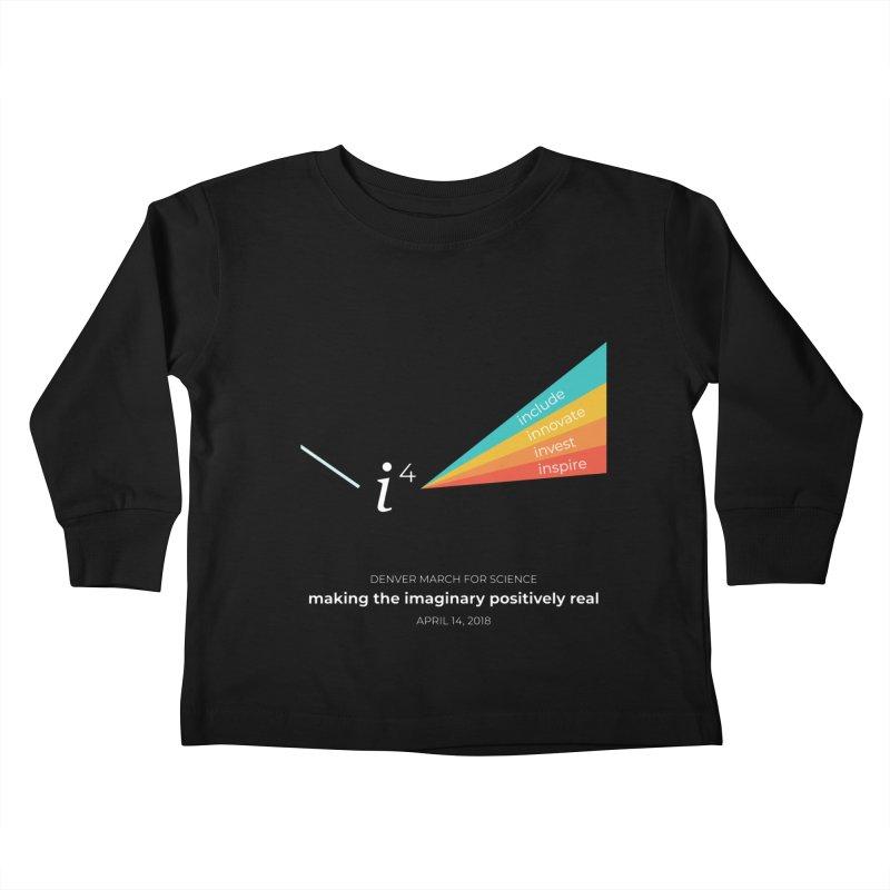 Denver March For Science i^4 Kids Toddler Longsleeve T-Shirt by Denver March For Science's Artist Shop