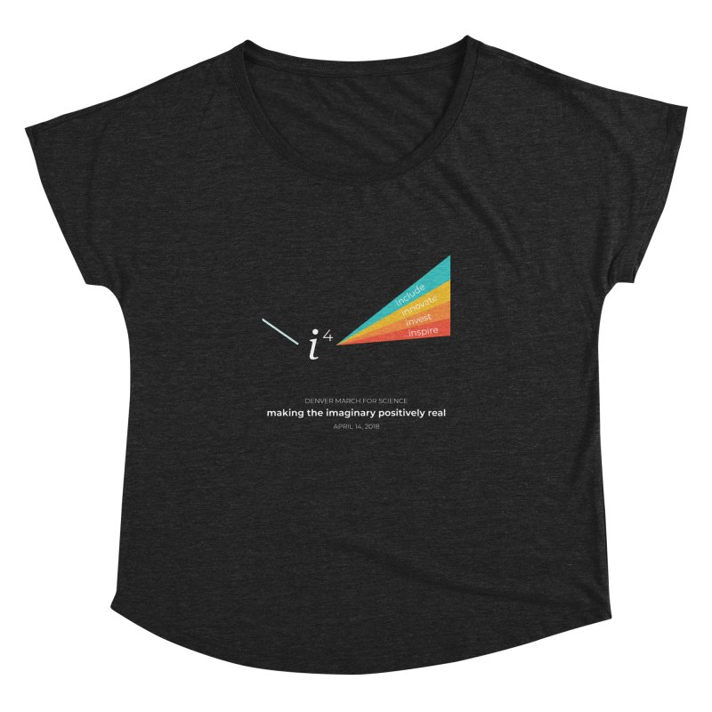 Denver March For Science i^4 Women's Dolman by Denver March For Science's Artist Shop