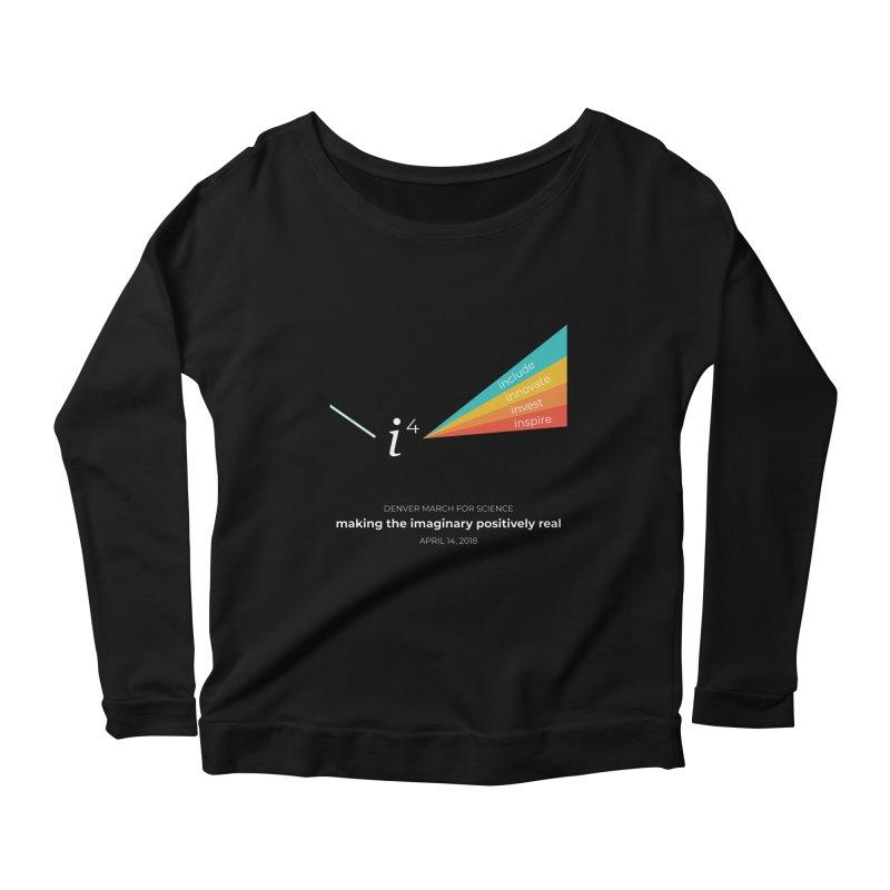 Denver March For Science i^4 Women's Scoop Neck Longsleeve T-Shirt by Denver March For Science's Artist Shop