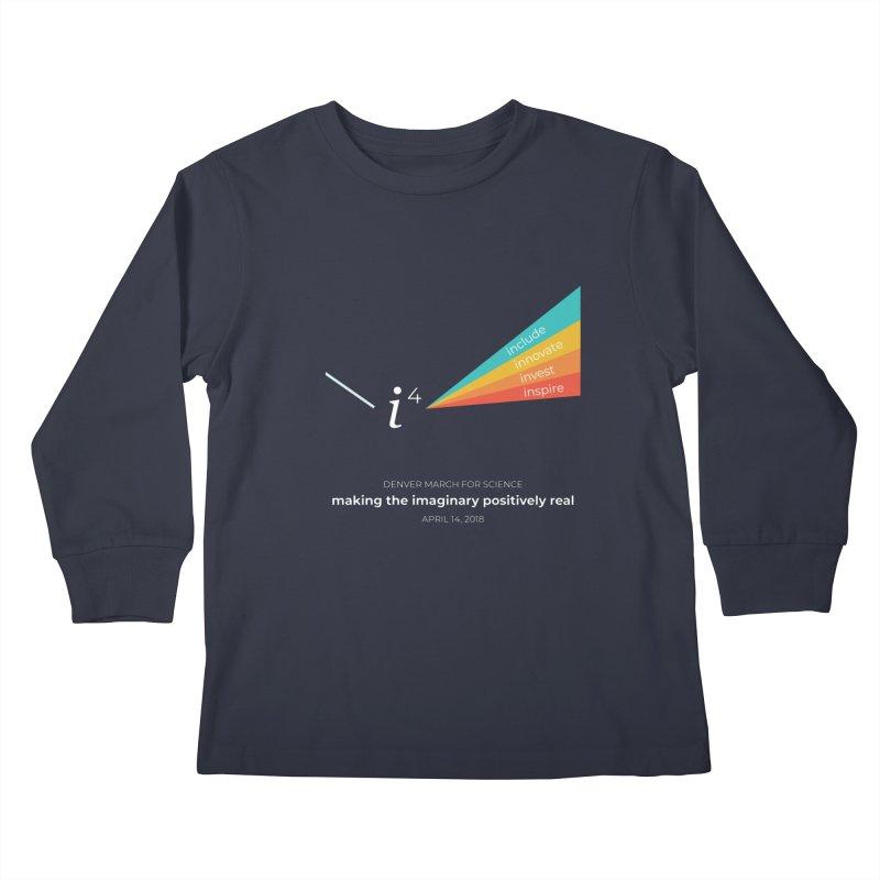 Denver March For Science i^4 Kids Longsleeve T-Shirt by Denver March For Science's Artist Shop