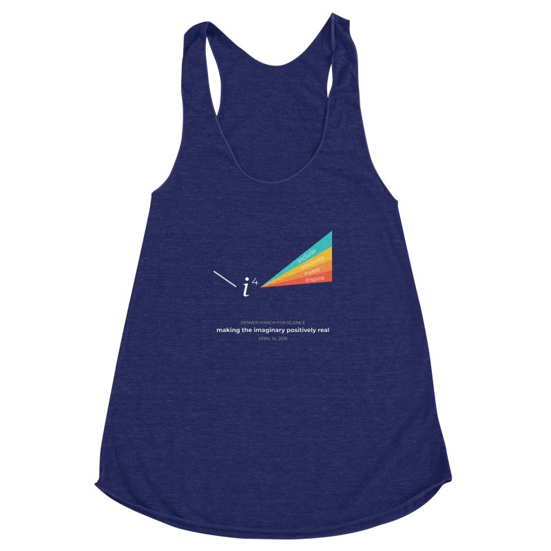 Denver March For Science i^4 Women's Racerback Triblend Tank by Denver March For Science's Artist Shop