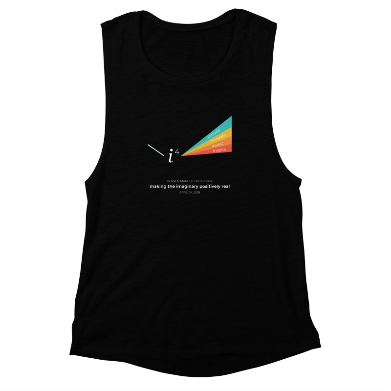 Denver March For Science i^4 Women's Muscle Tank by Denver March For Science's Artist Shop