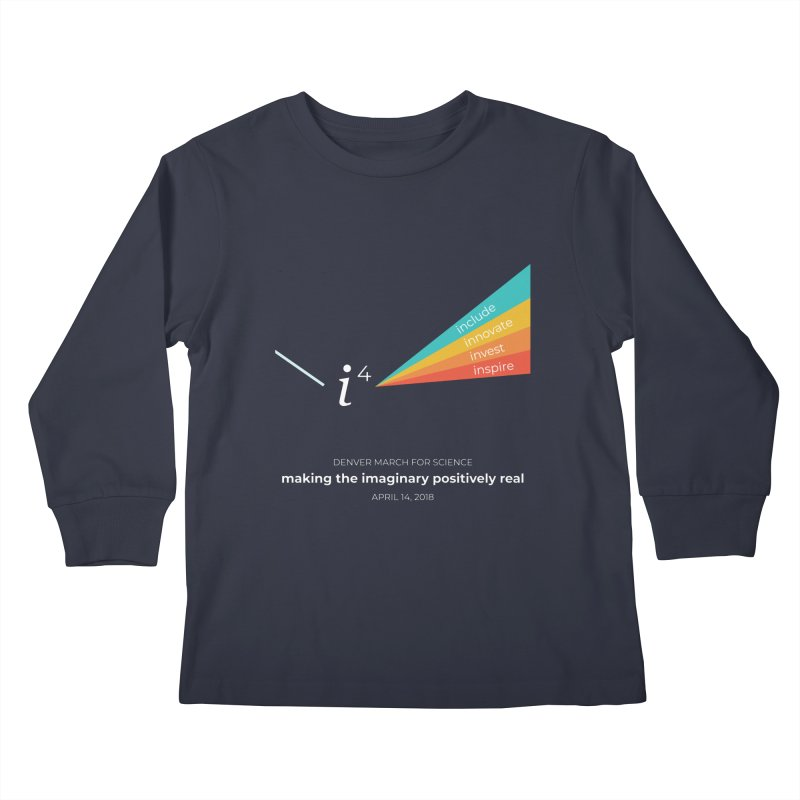 Denver March For Science i^4 Kids Longsleeve T-Shirt by Denver March For Science's Artist Shop