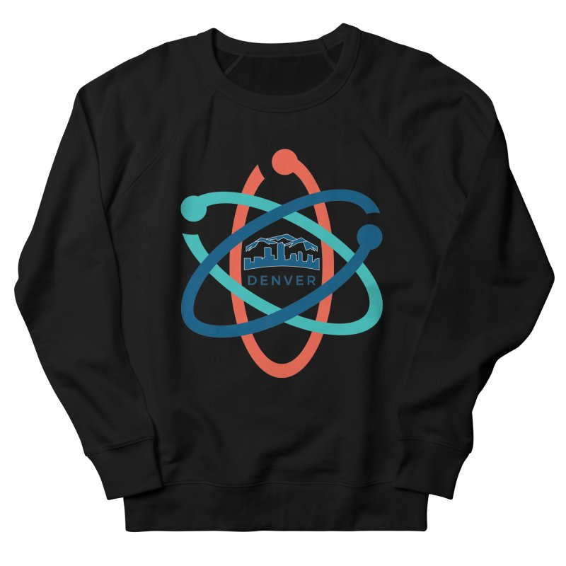 Denver March For Science Logo Women's French Terry Sweatshirt by Denver March For Science's Artist Shop