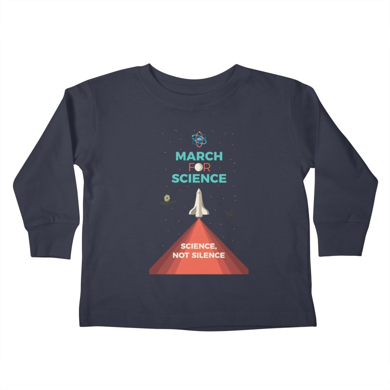 Denver March For Science Shuttle Kids Toddler Longsleeve T-Shirt by Denver March For Science's Artist Shop