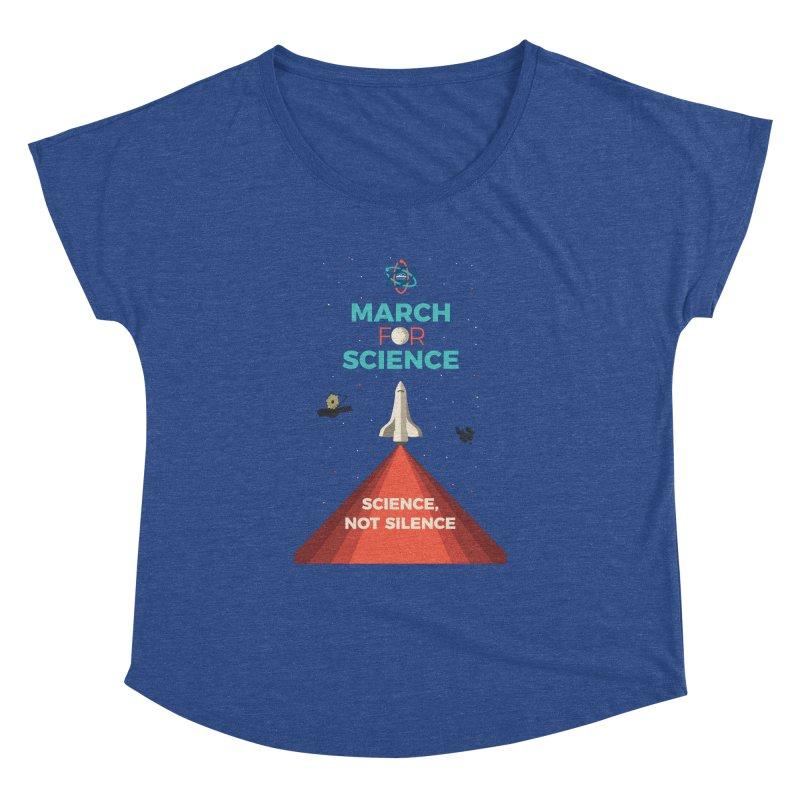 Denver March For Science Shuttle Women's Dolman by Denver March For Science's Artist Shop