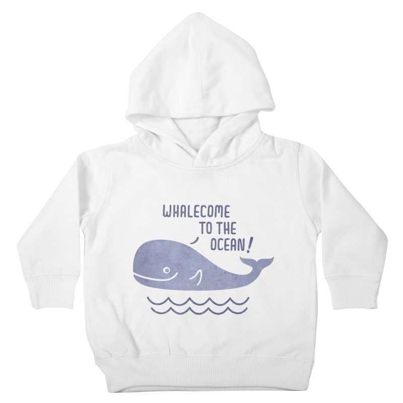 Whalecome to the Ocean Kids Toddler Pullover Hoody by deonic's Artist Shop