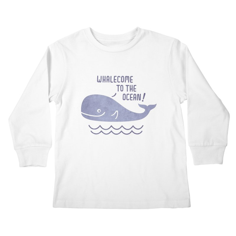 Whalecome to the Ocean Kids Longsleeve T-Shirt by deonic's Artist Shop