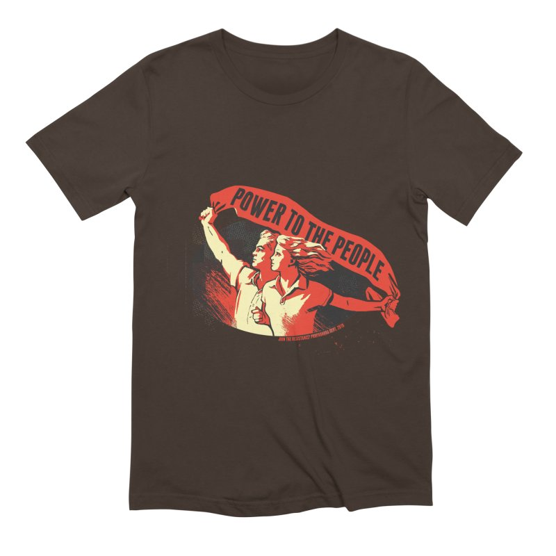 Power to the People Men's Extra Soft T-Shirt by Propaganda Department