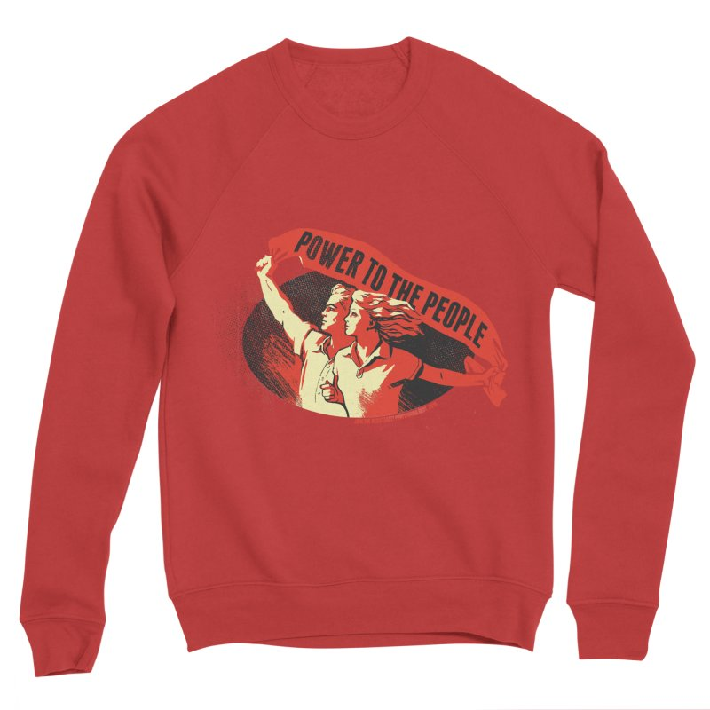 Power to the People Men's Sweatshirt by Propaganda Department