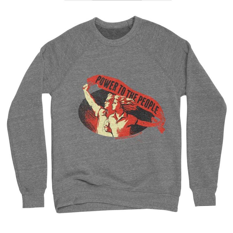 Power to the People Women's Sponge Fleece Sweatshirt by Propaganda Department